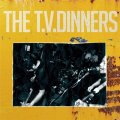 THE T.V. DINNERS / st -8songs- (cd) Self