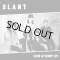 SLANT / Vain attempt (7ep) Iron lung