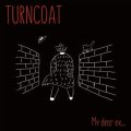 TURNCOAT / My dear ex... (cd) Waterslide