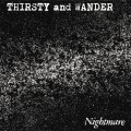 NIGHTMARE / Thirsty and wander (cd) Blood sucker