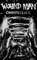 WOUND MAN / Omnipotence (tape) Rsr