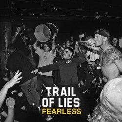 画像1:  TRAIL OF LIES / Fearless (7ep) Triple-B