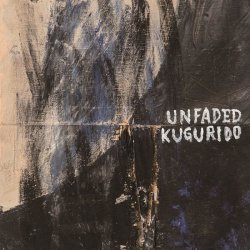 画像1: unfaded, KUGURIDO / split (7ep) Break the records