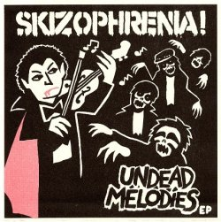画像1: SKIZOPHRENIA / Undead melodies (7ep)  Distort reality