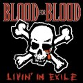 "BLOOD FOR BLOOD / Livin' in exile (10"") Victory"