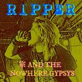 ■予約商品■ 宗 AND THE NOWHERE GYPSYS / Ripper (cd) MCR company