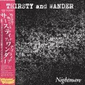 NIGHTMARE / Thirsty and wander (Lp) 540