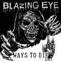 BLAZING EYE / Ways to die (7ep) Static shock