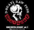 DISCLOSE / Raw brutal assault vol.2 (2cd) 男道 Dan-doh