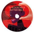 DJ BLOCKCHECK / Butter melt (cd) Royalty club