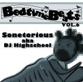 SONETORIOUS aka DJ HIGHSCHOOL / Bedtime beats vol.6 (cd) Seminishukei