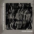 "MUTUALLY ASSURED DESTRUCTION / Fever dream (10"") Edgewood"
