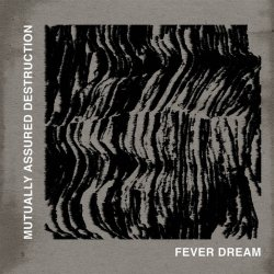"""画像1: MUTUALLY ASSURED DESTRUCTION / Fever dream (10"""") Edgewood"""