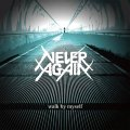 NEVER AGAIN / Walk by myself (7ep) Break the records