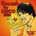 "V.A / Hit chart killers ""Smash the DISCO2020"" (cd) Hardcore kitchen"