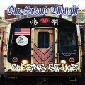 ONE SECOND THOUGHT / Queens style 1995 - 1999 (cd) Filled with hate