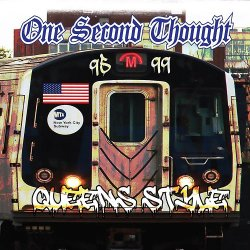 画像1:  ONE SECOND THOUGHT / Queens style 1995 - 1999 (cd) Filled with hate