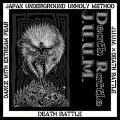 J.U.U.M, DEATH RATTLE / split -Dance with extreme fear- (cd) Black konflik