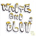 J.COLUMBUS & BLAH-MUZIK / Write & blow 2 (cd) WDsounds