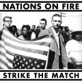 NATIONS ON FIRE / Strike the match (Lp) Refuse