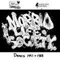 MORBID LIFE SOCIETY / 1991 and 1988 Demos (tape) 625Thrashcore/Monkey king records