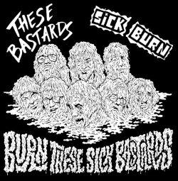 画像1: SICK BURN, THESE BASTARDS / split -Burn these sick bastards- (7ep) Alimentary music