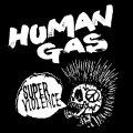 HUMAN GAS / Super violence (cd) Break the records