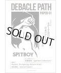 Spitboy 日本ツアー(1995 年)を回顧する―Debacle Path Paper 01 (zine) Gray window press