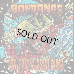 画像1: BANDANOS / We Crush Your Mind With The Thrash Inside (cd) 625 Thrash Core