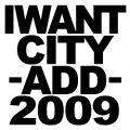 I WANT CITY / add 2009 (cd) Chaotic noise
