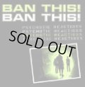 BAN THIS! / PSYCHOTIC REACTIONS (cd) Agipunk