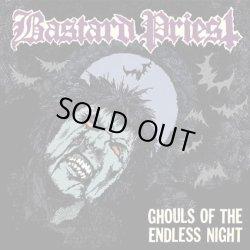 画像1: BASTARD PRIEST / Ghouls of the Endless Night (cd) (Lp) Blood harvest