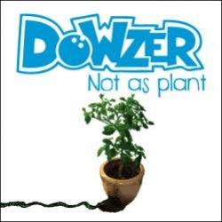 画像1: DOWZER / Not As Plant (cd) Waterslide
