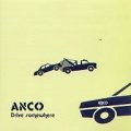 ANCO / Drive somewhere (cd) Stand