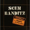 SCUM BANDITZ / Totally Incredible Scream (cd) Diwphalanx