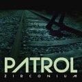 PATROL / Zirconium (cd) STIFF SLACK