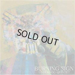 画像1: BURNING SIGN / Underdog Quintet (cd) Alcatrize