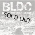 BLDC / BIRTH LIFE DEATH CREW (cd) RED EYE HYPE