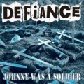 DEFIANCE / JOHNNY WAS A SOLDIER (7ep) HG fact