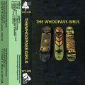 The Whoopass Girls / The Whoopass Girls (tape) Keep it together