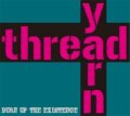 THREADYARN / Burn Up The Existence (cd) Impulse