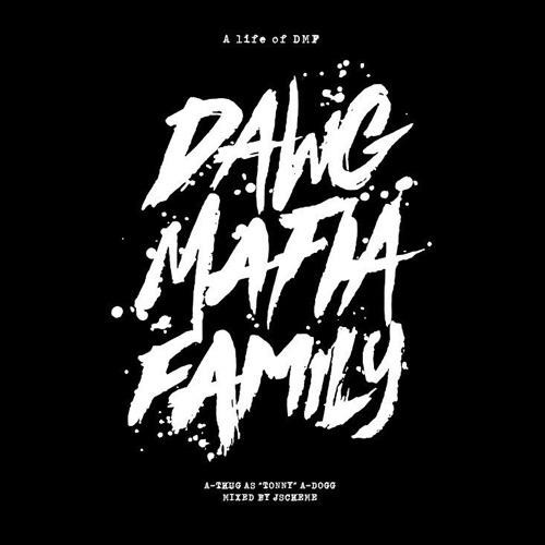a thug dj j scheme life of dmf cd dawg mafia family record